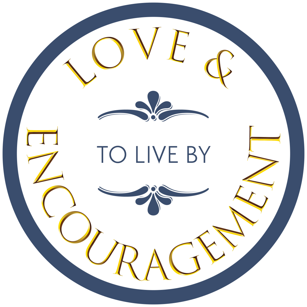 Logo Love & Encouragement To Live By